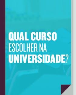Qual curso escolher na Universidade?