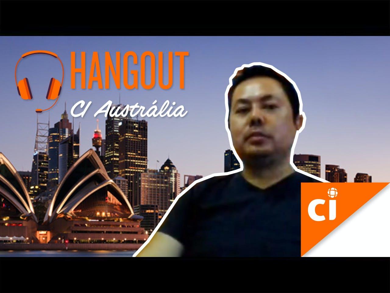 Hangout | CI Austrália