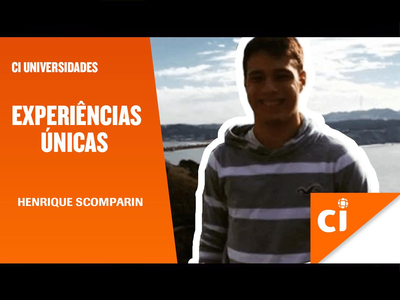 #ExperiênciasÚnicas - Henrique Scomparin